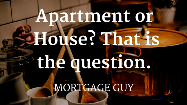 Should I Buy an Apartment or a House?