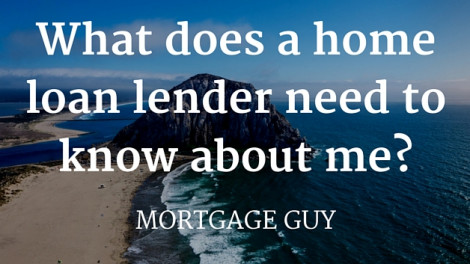 Major questions your mortgage lender will test you on