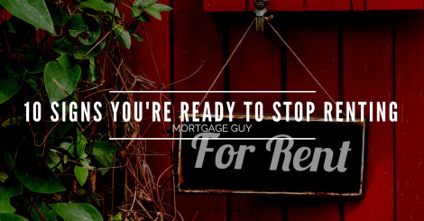 Top 10 Signs You're Ready to Stop Renting
