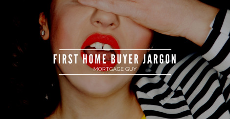 A-Z of first homebuyer jargon